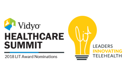 Nominations are Open for the 2018 Vidyo LIT Awards Recognizing Customer Innovation and Success